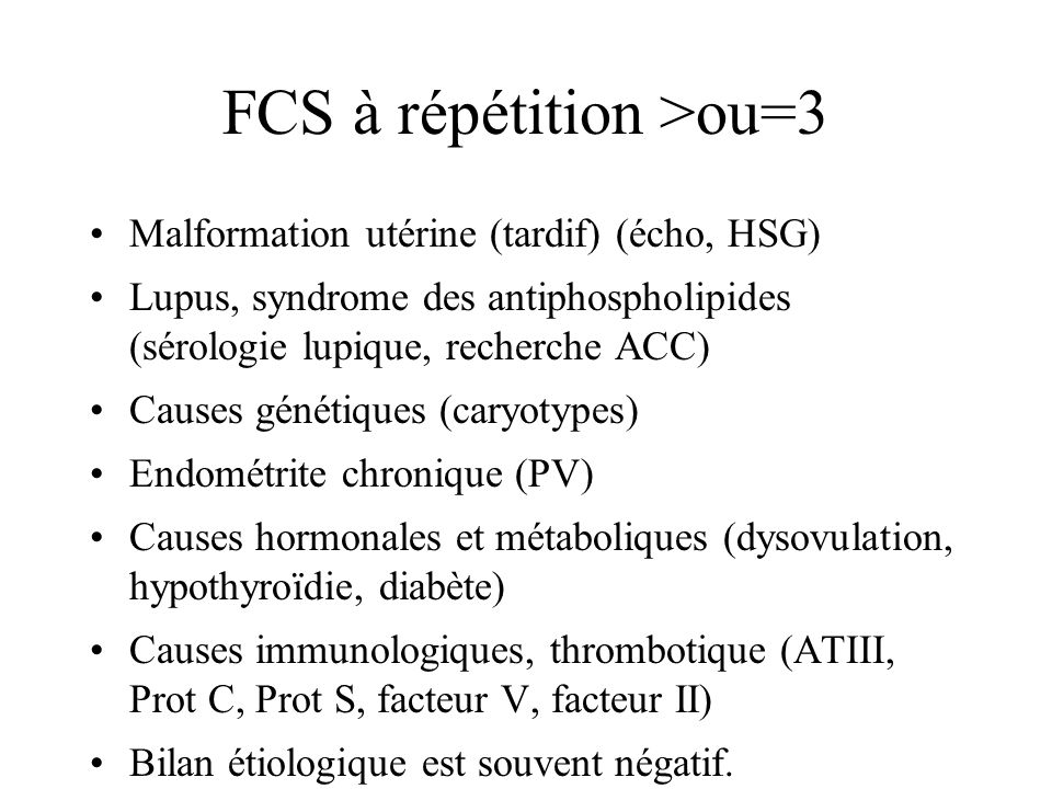 FCS à répétition >ou=3