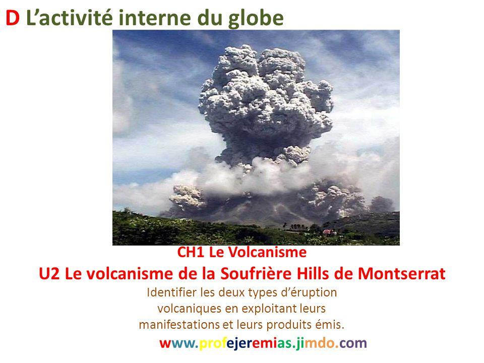 U2 Le volcanisme de la Soufrière Hills de Montserrat