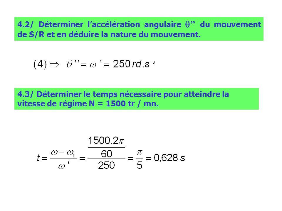 4.2/ Déterminer l'accélération angulaire q'' du mouvement de S/R et en déduire la nature du mouvement.