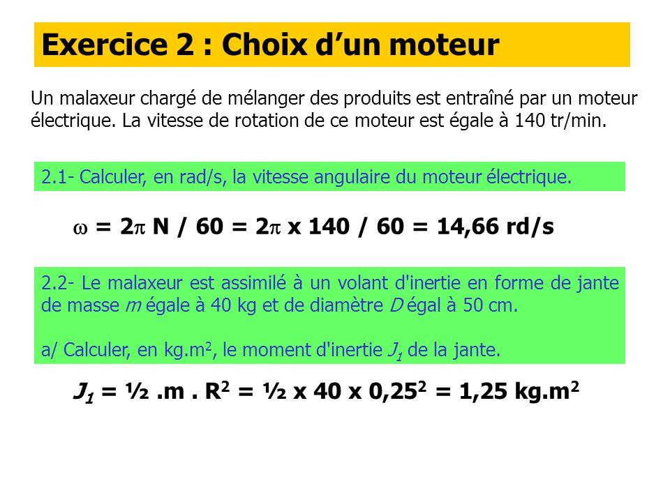 Exercice 2 : Choix d'un moteur