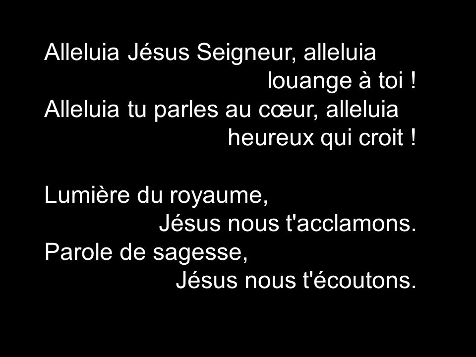 Alleluia Jésus Seigneur, alleluia