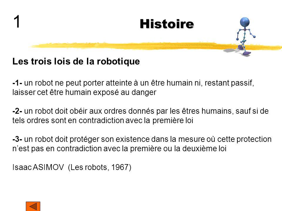 1 Histoire Les trois lois de la robotique