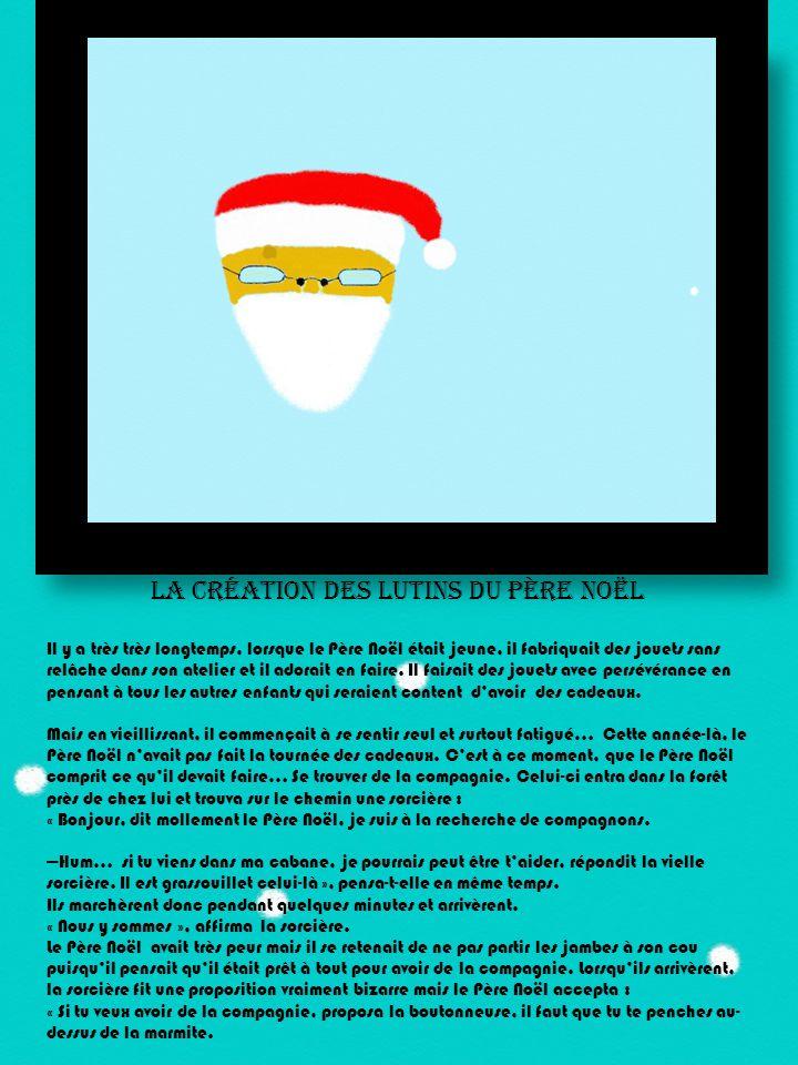La création des lutins du Père Noël