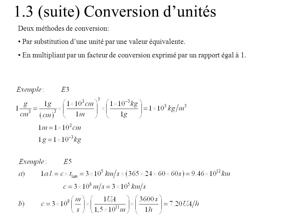 1.3 (suite) Conversion d'unités