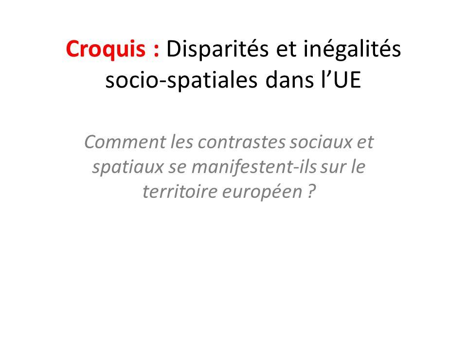 Croquis : Disparités et inégalités socio-spatiales dans l'UE
