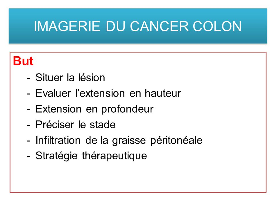 IMAGERIE DU CANCER COLON