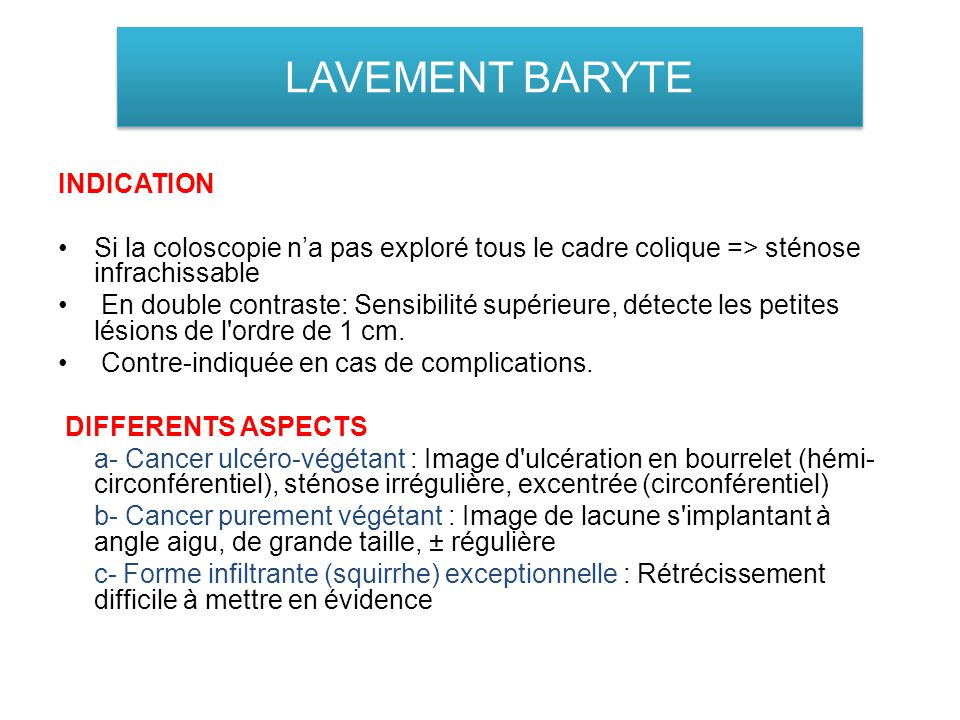LAVEMENT BARYTE INDICATION
