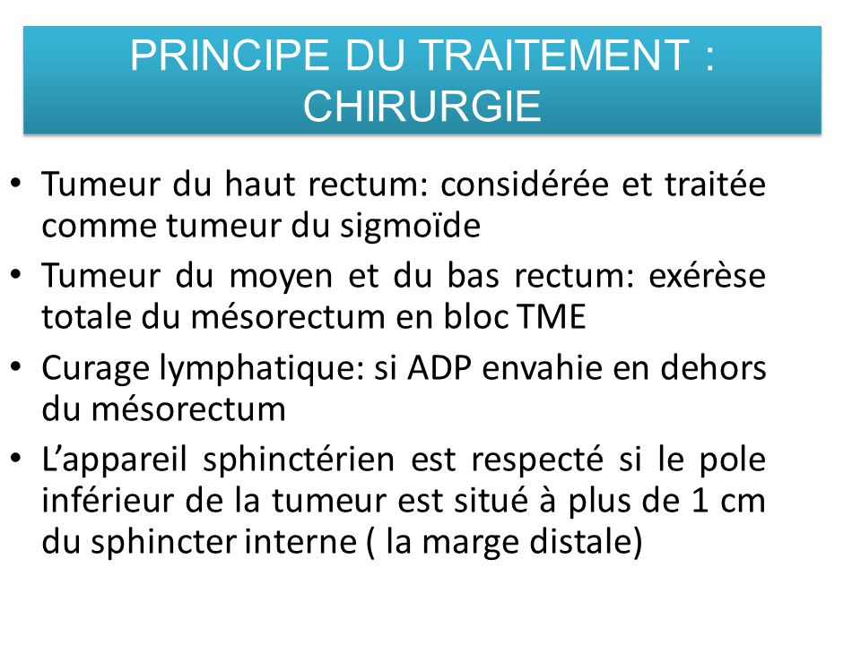PRINCIPE DU TRAITEMENT : CHIRURGIE