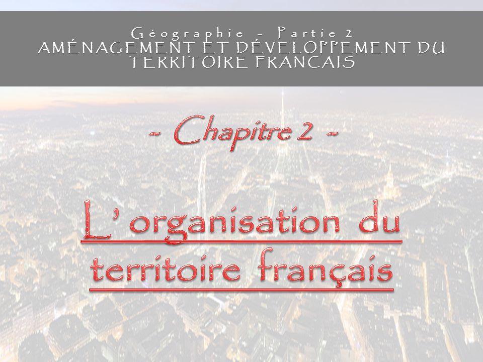 L' organisation du territoire français