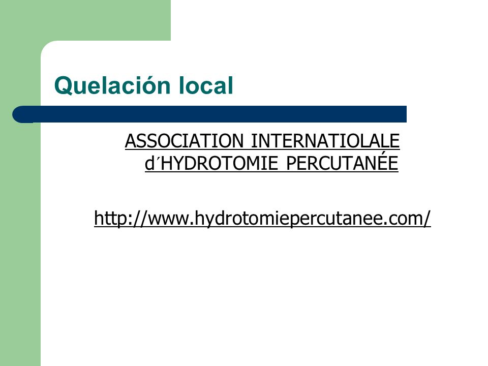 ASSOCIATION INTERNATIOLALE d´HYDROTOMIE PERCUTANÉE
