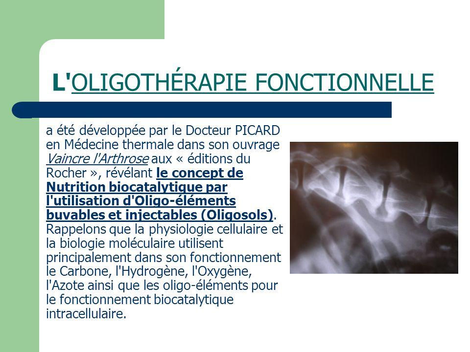 L OLIGOTHÉRAPIE FONCTIONNELLE