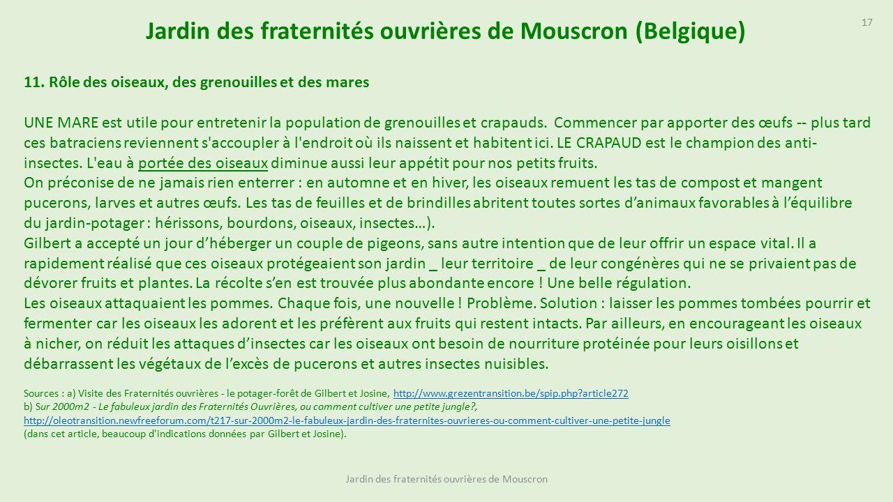 Jardin des fraternit s ouvri res de mouscron belgique - L eau du robinet c est pour les grenouilles ...