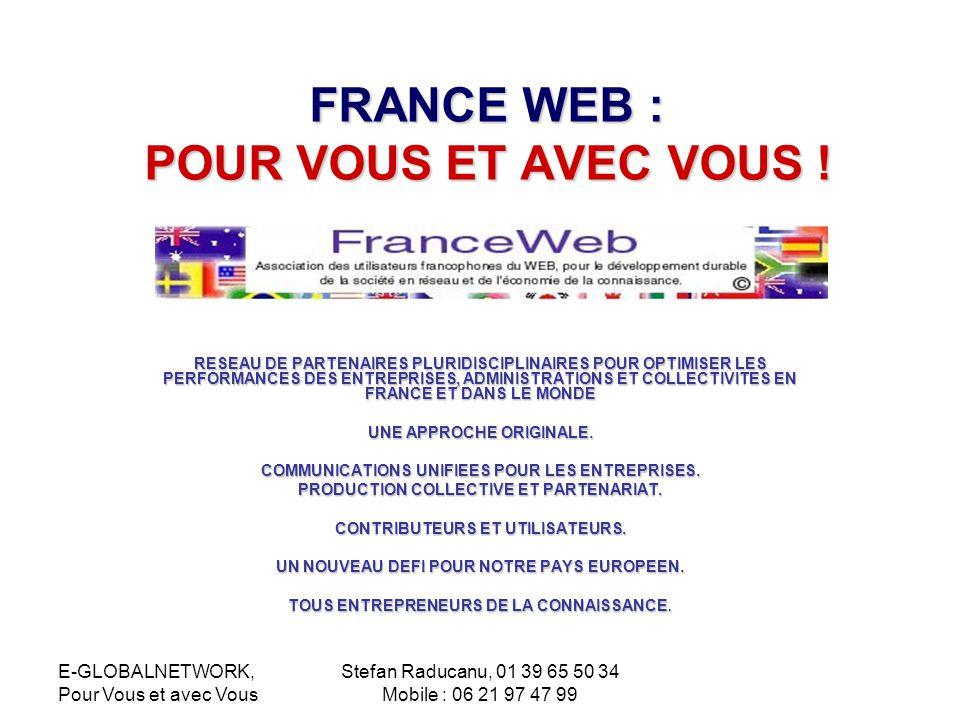 FRANCE WEB : POUR VOUS ET AVEC VOUS !