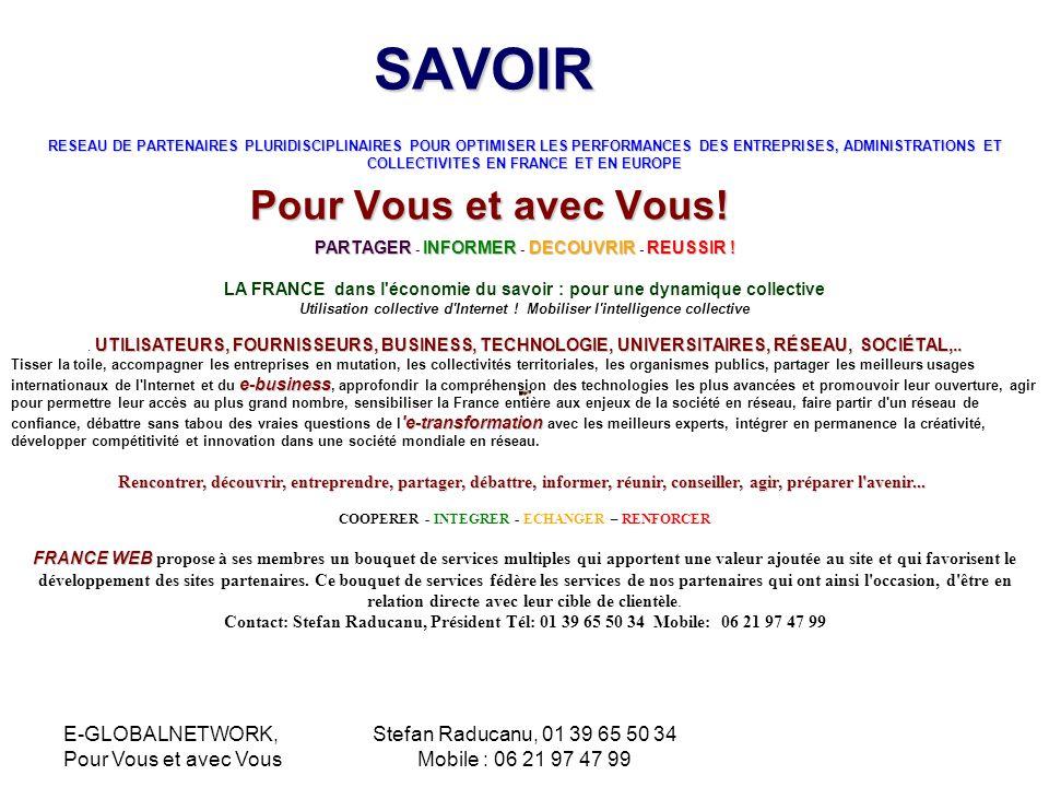 SAVOIR Pour Vous et avec Vous! E-GLOBALNETWORK, Pour Vous et avec Vous