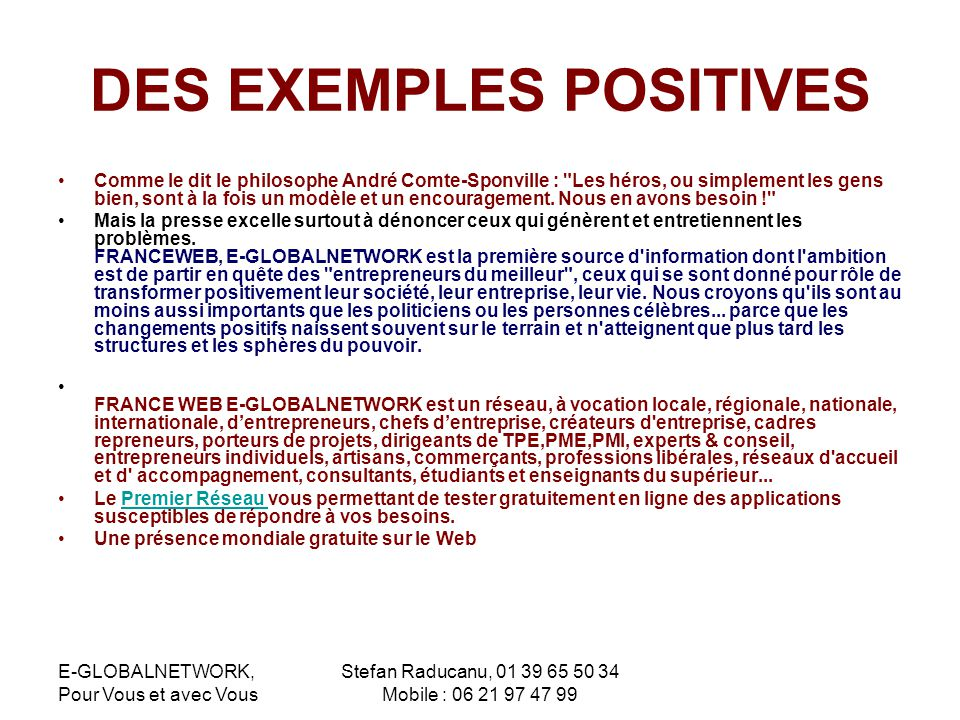 DES EXEMPLES POSITIVES