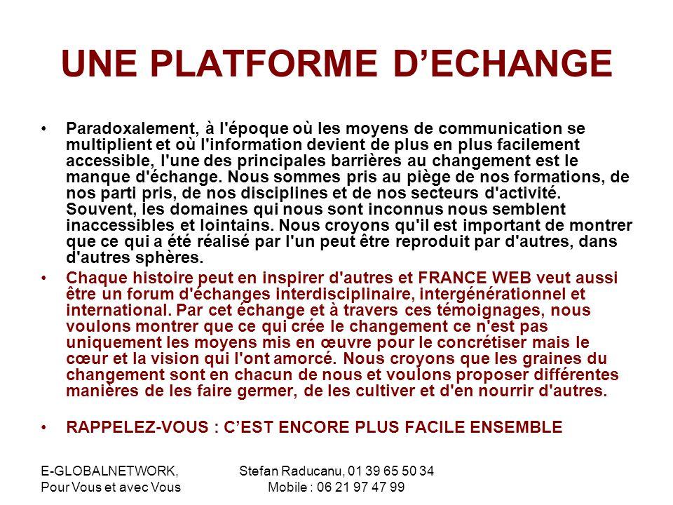 UNE PLATFORME D'ECHANGE