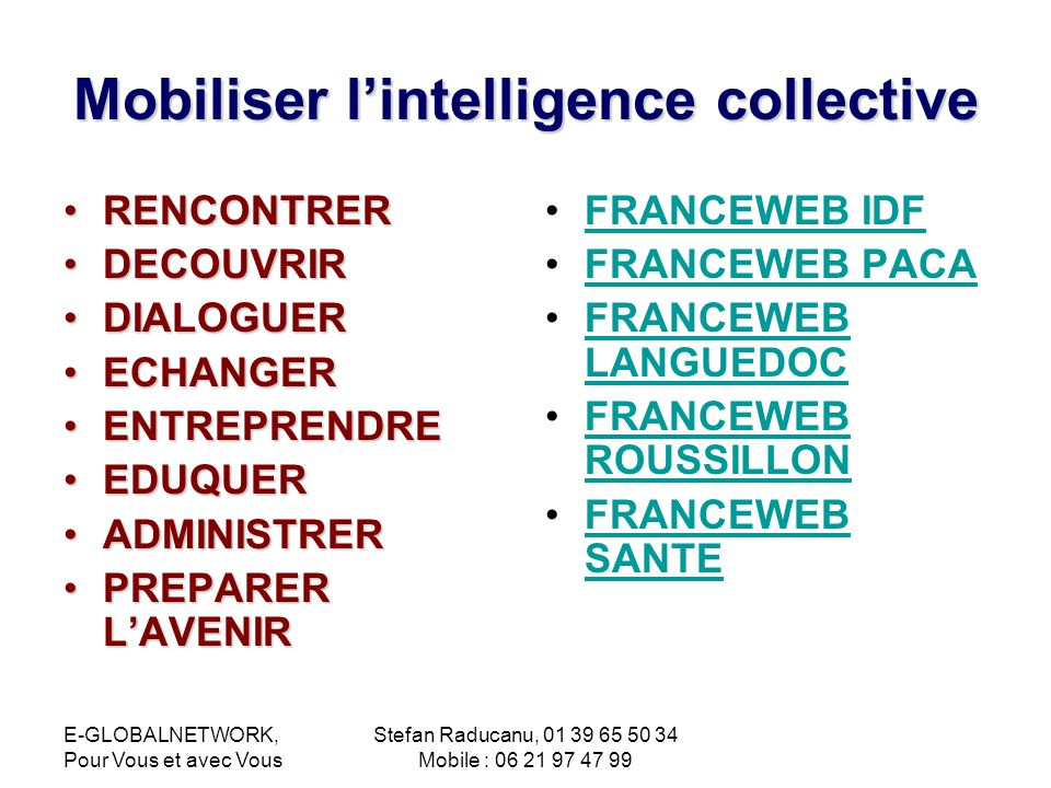 Mobiliser l'intelligence collective