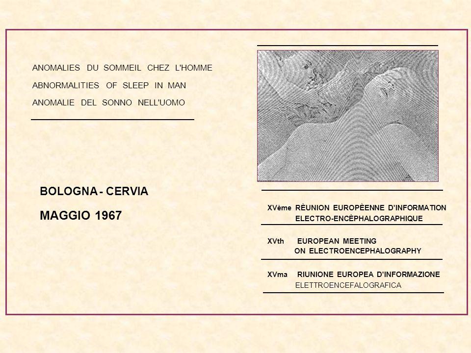 MAGGIO 1967 BOLOGNA - CERVIA ANOMALIES DU SOMMEIL CHEZ L HOMME