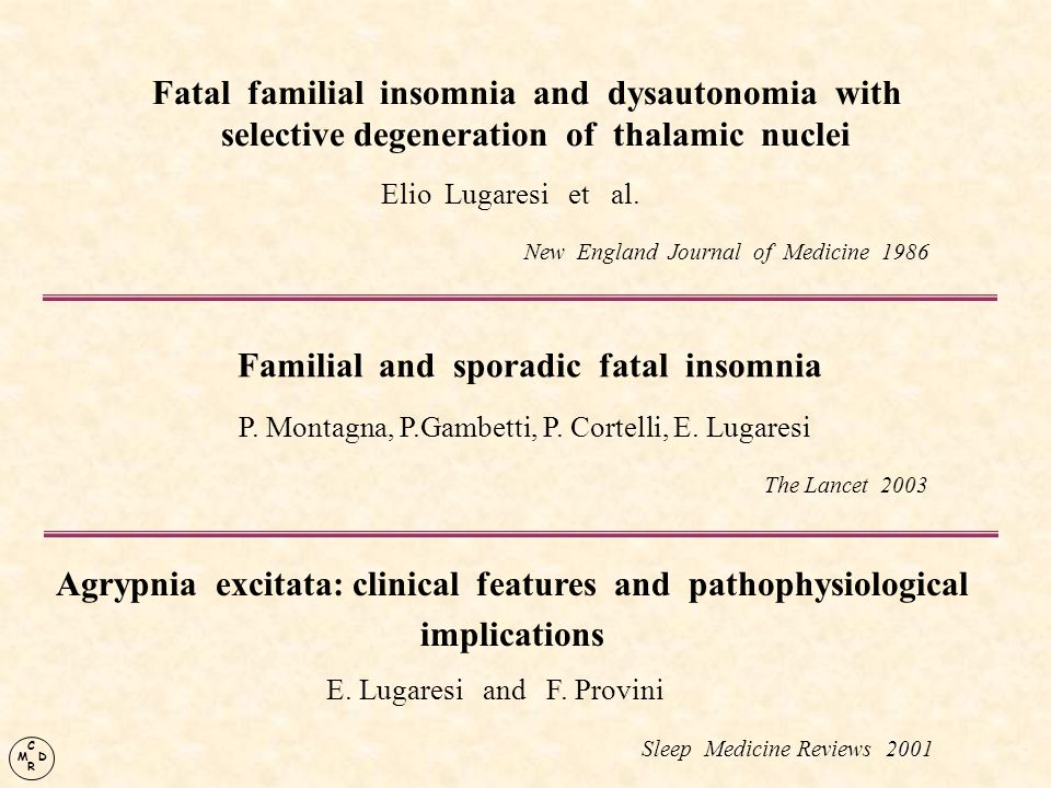 Fatal familial insomnia and dysautonomia with