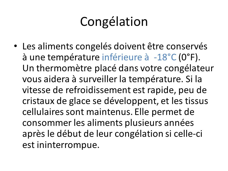 Conservation et entreposage des aliments ppt video online t l charger - Temperature conseille de congelation des aliments ...