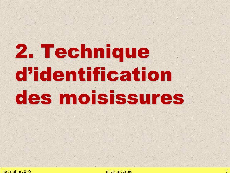 2. Technique d'identification des moisissures