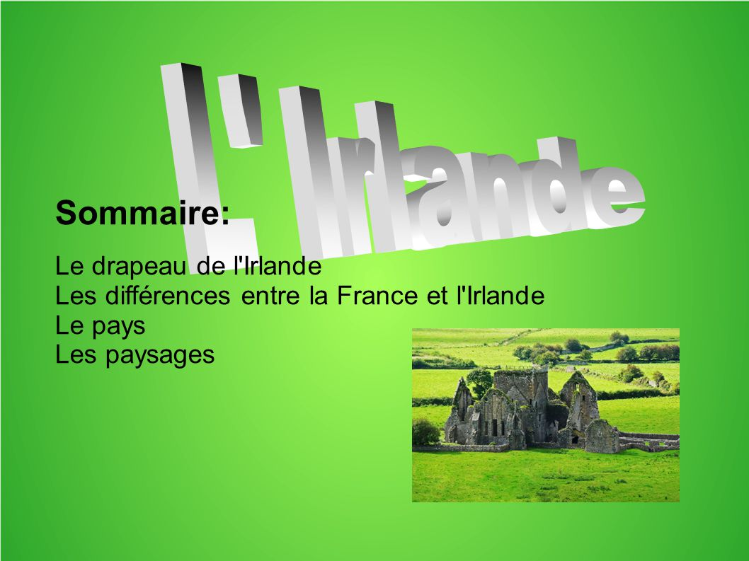 sommaire le drapeau de l 39 irlande ppt video online. Black Bedroom Furniture Sets. Home Design Ideas