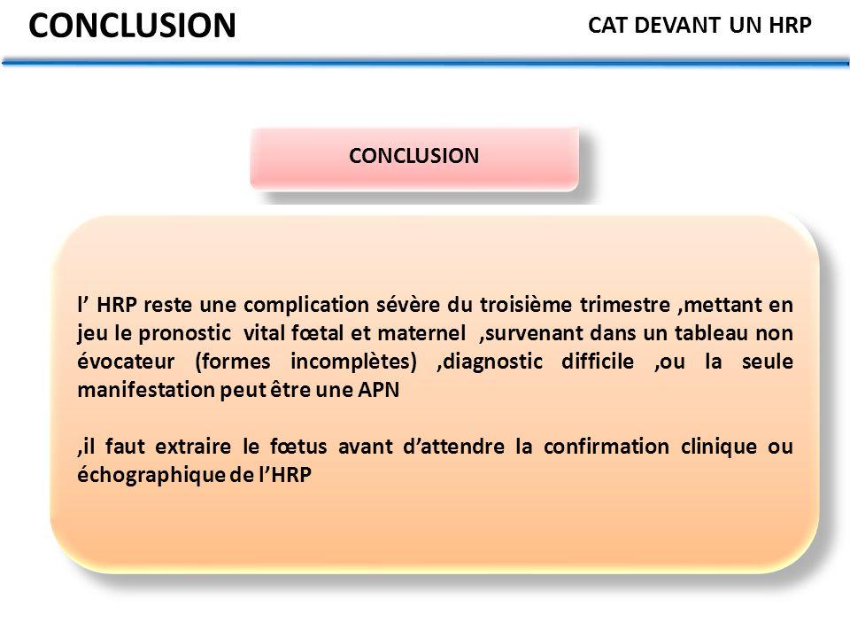 CONCLUSION CAT DEVANT UN HRP CONCLUSION
