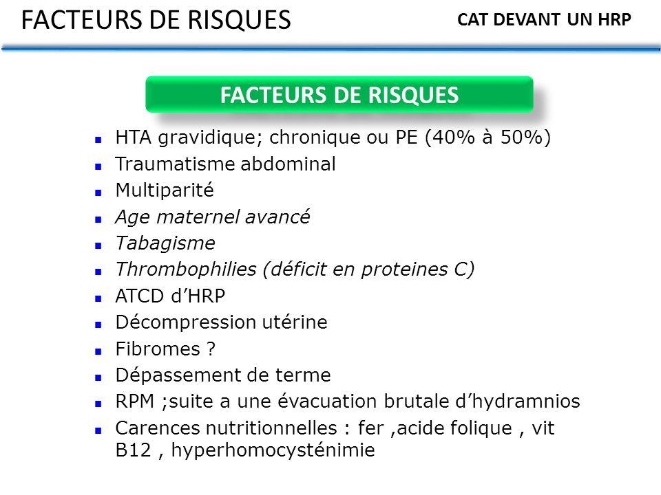 FACTEURS DE RISQUES FACTEURS DE RISQUES CAT DEVANT UN HRP