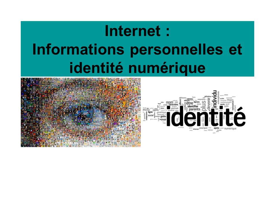 Internet : Informations personnelles et identité numérique