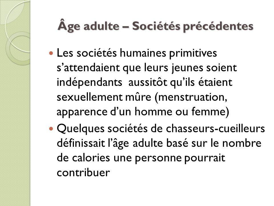Âge adulte – Sociétés précédentes