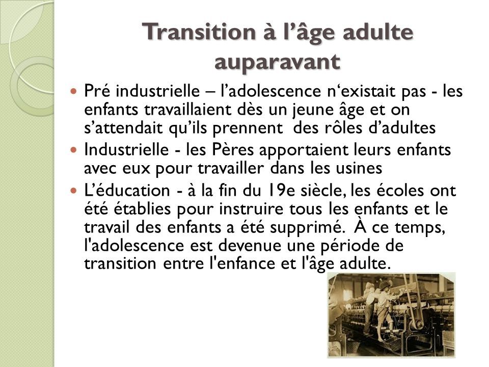 Transition à l'âge adulte auparavant