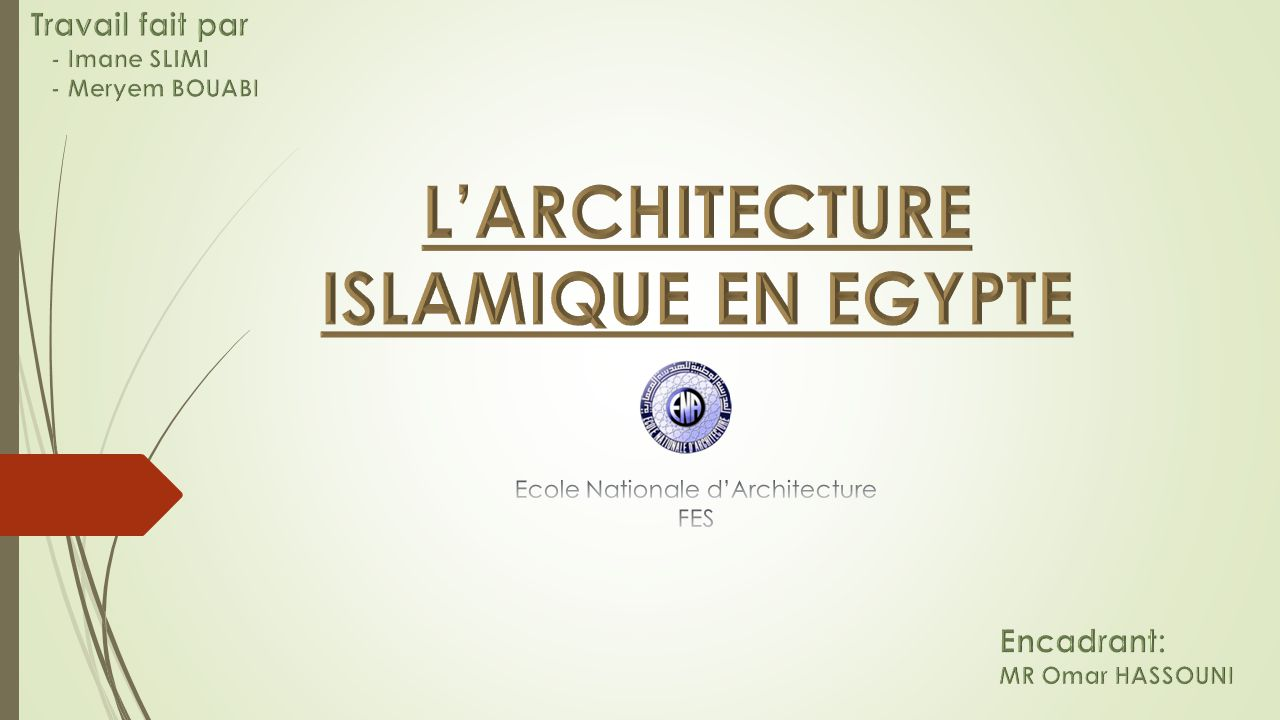 L'ARCHITECTURE ISLAMIQUE EN EGYPTE