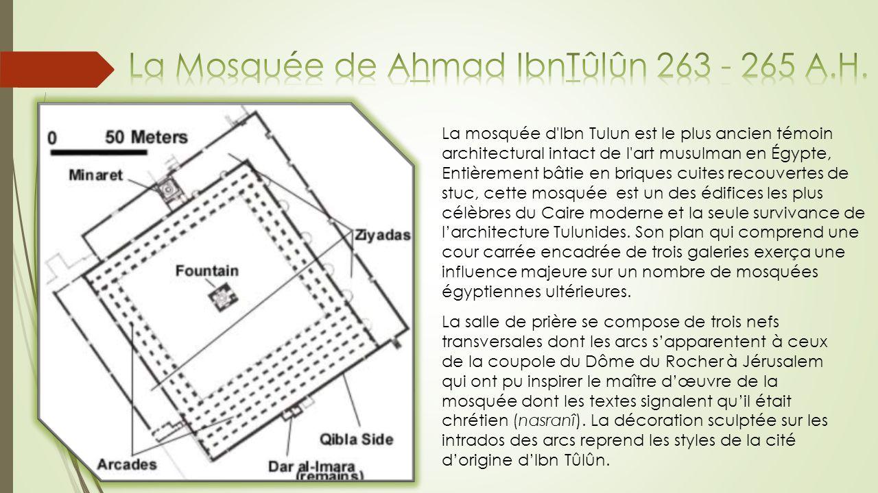 La Mosquée de Ahmad IbnTûlûn 263 - 265 A.H.