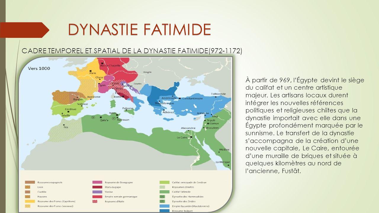 CADRE TEMPOREL ET SPATIAL DE LA DYNASTIE FATIMIDE(972-1172)