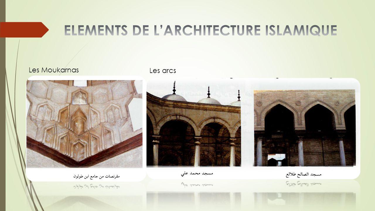 ELEMENTS DE L'ARCHITECTURE ISLAMIQUE