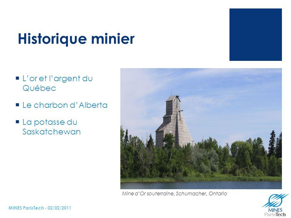 Historique minier L'or et l'argent du Québec Le charbon d'Alberta