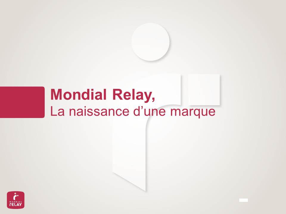 Mondial relay 1er op rateur europ en de livraison du e commerce ppt t l c - Mondial relay couchey ...