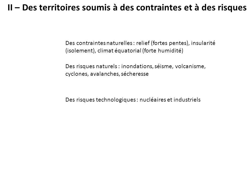 II – Des territoires soumis à des contraintes et à des risques