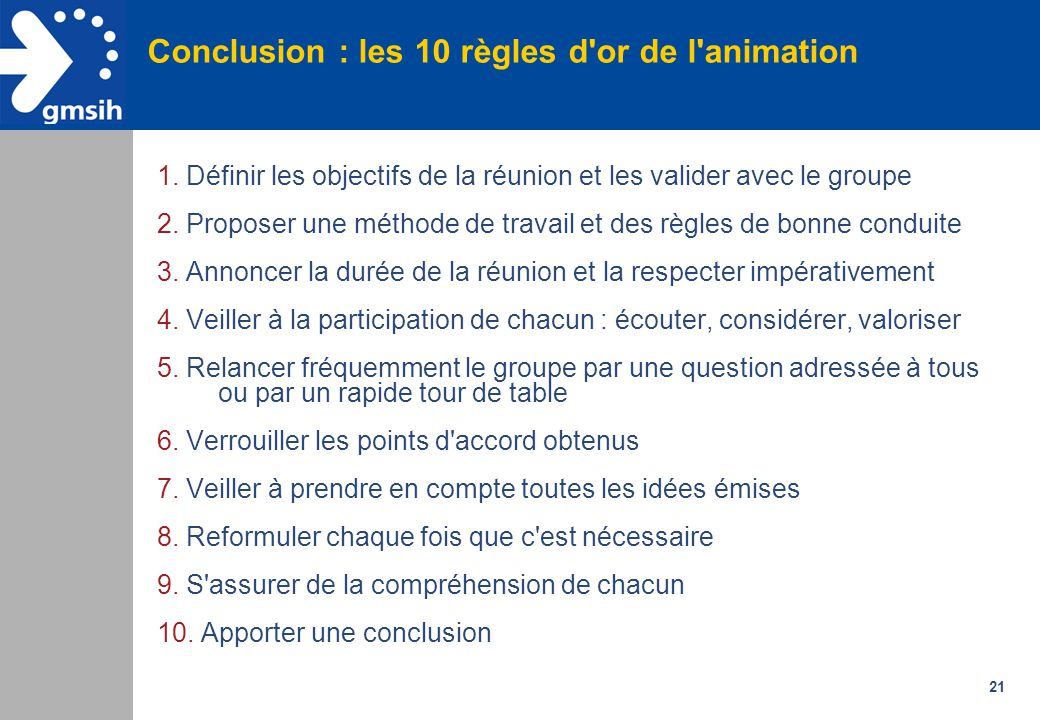 Conclusion : les 10 règles d or de l animation