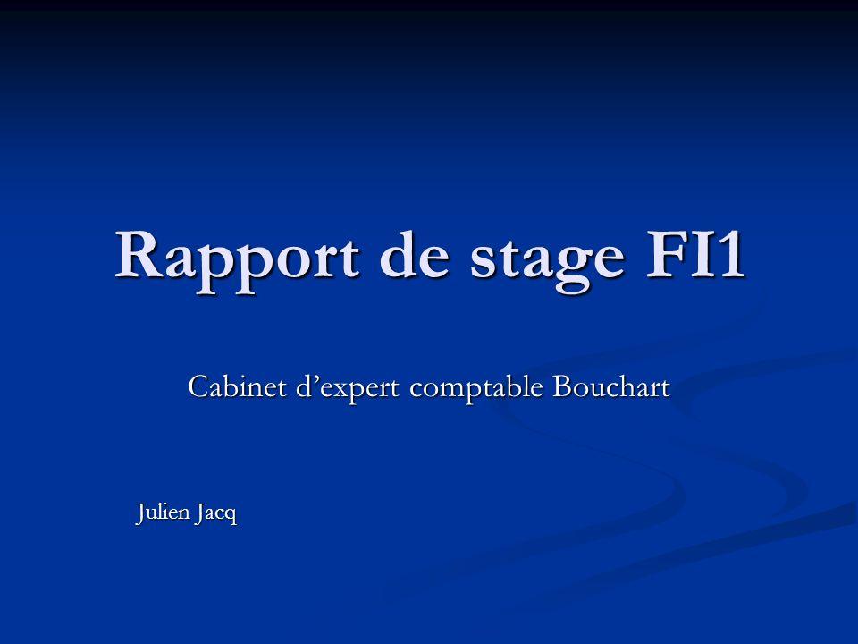 Cabinet d expert comptable bouchart julien jacq ppt - Stage en cabinet d expertise comptable ...