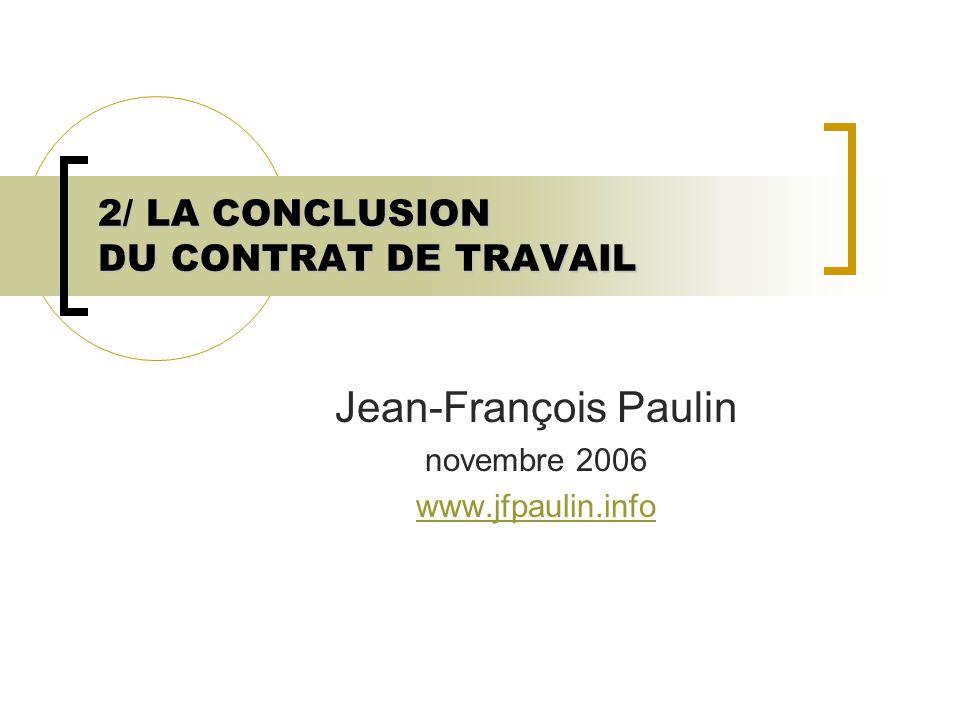 2/ LA CONCLUSION DU CONTRAT DE TRAVAIL   ppt télécharger