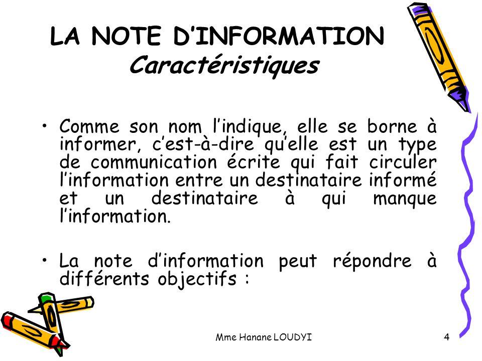 LA NOTE D'INFORMATION Caractéristiques