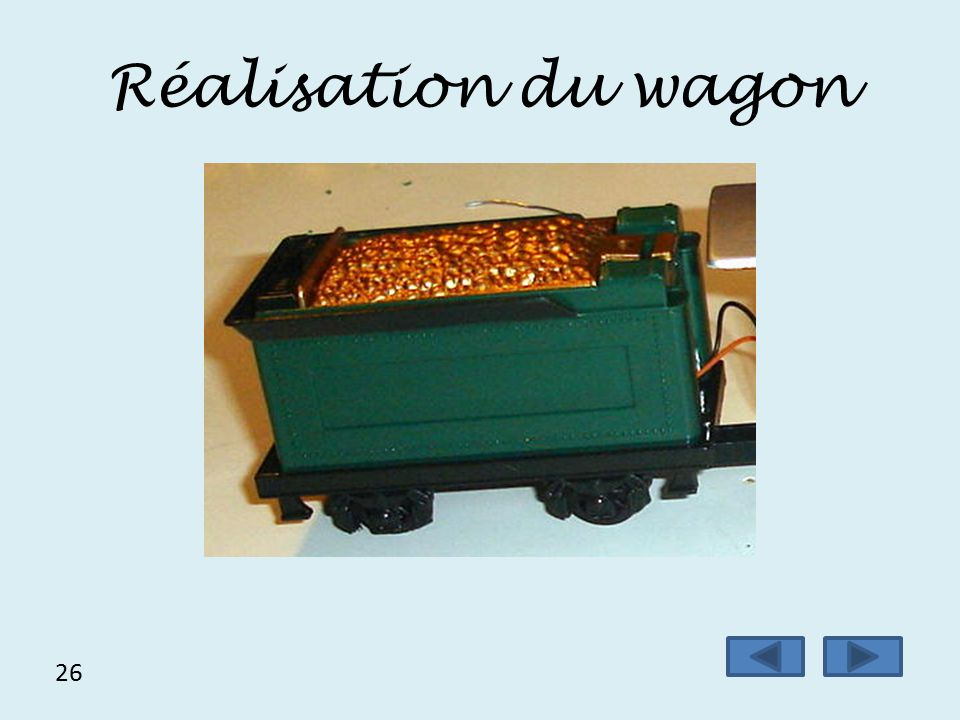 Réalisation du wagon 26