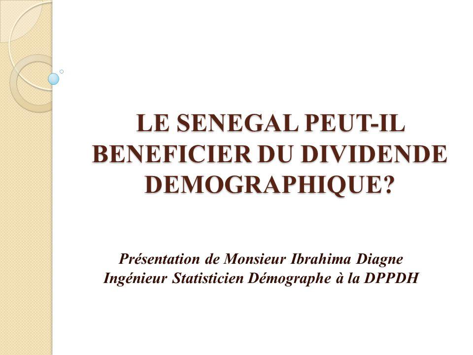 LE SENEGAL PEUT-IL BENEFICIER DU DIVIDENDE DEMOGRAPHIQUE