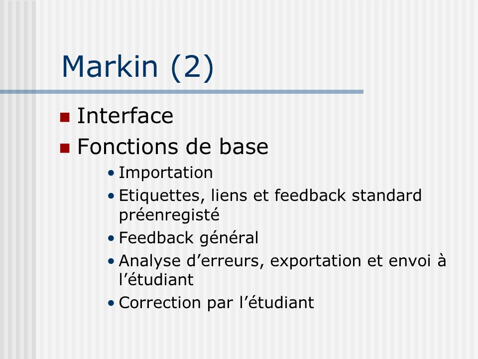 Markin (2) Interface Fonctions de base Importation