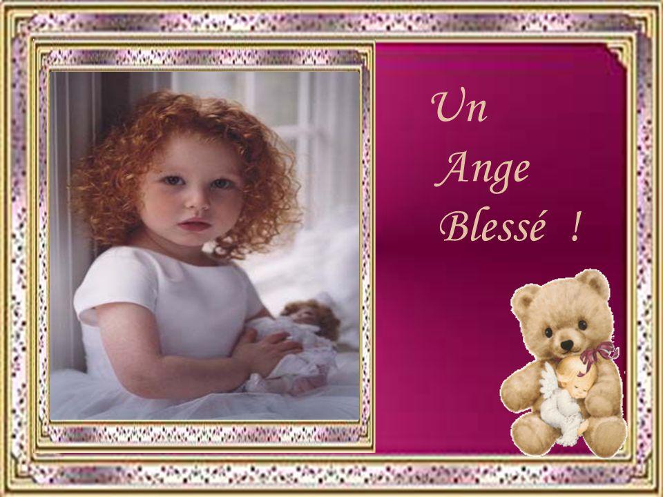 Un Ange Blessé !