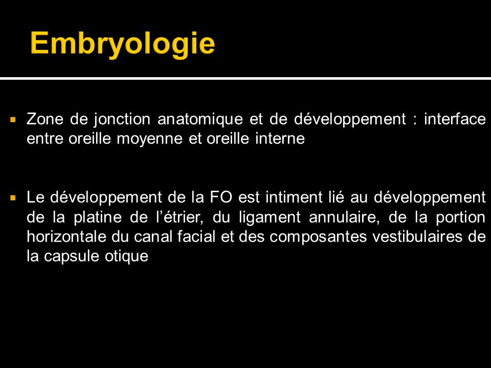 Agenesie de la fenetre ovale cause rare de surdite for Fenetre ovale oreille