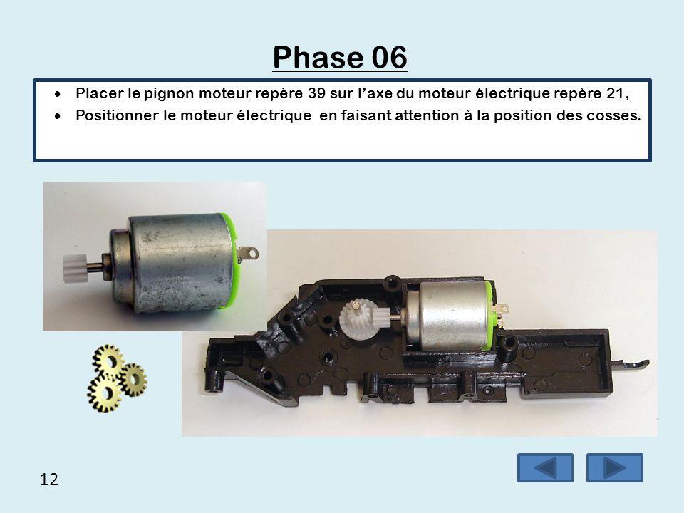 Phase 06 Placer le pignon moteur repère 39 sur l'axe du moteur électrique repère 21,