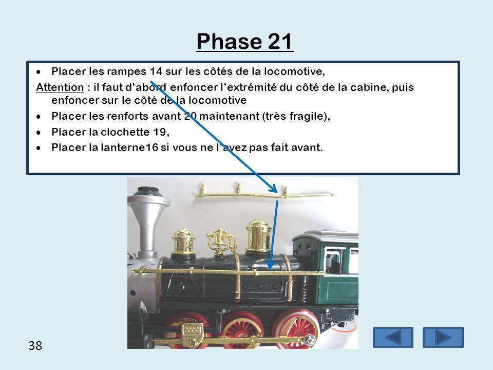 Phase 21 38 Placer les rampes 14 sur les côtés de la locomotive,