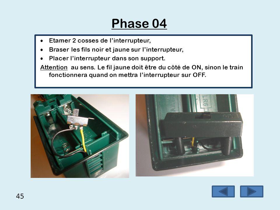 Phase 04 45 Etamer 2 cosses de l'interrupteur,